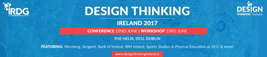 design thinking, IRDG, design thinking ireland, conference, event